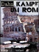 Cover-Bild zu eBook Kampf um Rom - Vollständige Ausgabe