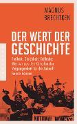 Cover-Bild zu Der Wert der Geschichte von Brechtken, Magnus
