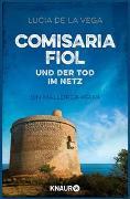 Cover-Bild zu Comisaria Fiol und der Tod im Netz von de la Vega, Lucia