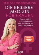 Cover-Bild zu Die bessere Medizin für Frauen von Rubin, Franziska