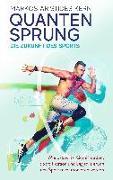 Cover-Bild zu Quantensprung - die Zukunft des Sports (eBook) von Kern, Markos Aristides