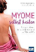 Cover-Bild zu Myome selbst heilen (eBook) von Gerhard, Ingrid