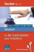 Cover-Bild zu Deutsch in der Gastronomie und Hotellerie von Kostka von Liebinsfeld, Gerhard
