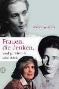 Cover-Bild zu Frauen, die denken, sind gefährlich und stark von Bollmann, Stefan