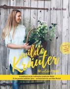 Cover-Bild zu Wilde Kräuter für wilde Frauen von Ricci, Dr. Patricia