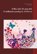 Cover-Bild zu Il libro delle 36 carte delle Costellazioni astrologiche di Ishvara von Bitterli, Maria Theresia