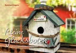 Cover-Bild zu Kleine Glücksboten von Engeln, Reinhard (Hrsg.)