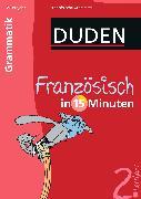 Cover-Bild zu Duden Französisch in 15 Minuten. Grammatik 2. Lernjahr von Hennig, Dirk (Illustr.)