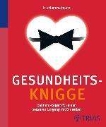 Cover-Bild zu Gesundheits-Knigge (eBook) von Hammelmann, Iris