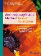 Cover-Bild zu Anthroposophische Medizin besser verstehen (eBook) von Hammelmann, Iris