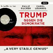 Cover-Bild zu Trump gegen die Demokratie - »A Very Stable Genius«
