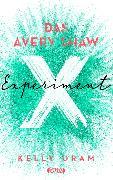 Cover-Bild zu Das Avery Shaw Experiment von Oram, Kelly