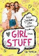 Cover-Bild zu Girl Stuff - Beste Freundinnen halten zusammen von Harrison, Lisi