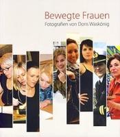 Cover-Bild zu Bewegte Frauen von Scheele, Friedrich (Hrsg.)