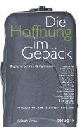 Cover-Bild zu Die Hoffnung im Gepäck von Karl, Michaela