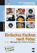 Cover-Bild zu Einfaches Kochen nach Fotos 1 von Thoma-Heizmann, Doris