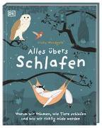 Cover-Bild zu Alles übers Schlafen von Woodgate, Vicky (Illustr.)