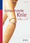 Cover-Bild zu Schwachstelle Knie (eBook) von Bartrow, Kay