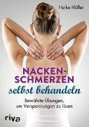 Cover-Bild zu Nackenschmerzen selbst behandeln von Höfler, Heike