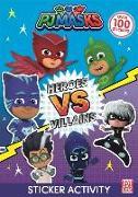 Cover-Bild zu PJ Masks: Heroes vs Villains Sticker Activity von Pat-a-Cake