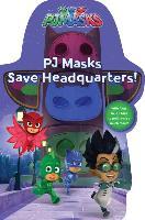 Cover-Bild zu Pj Masks Save Headquarters! von Pendergrass, Daphne (Hrsg.)