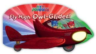 Cover-Bild zu Fly High, Owl-Glider! von Dingee, A. E.