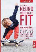 Cover-Bild zu Neuromotorisch fit (eBook) von Ritter, Karin