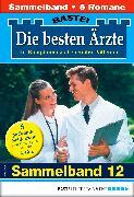 Cover-Bild zu Die besten Ärzte 12 - Sammelband (eBook) von Ritter, Ina