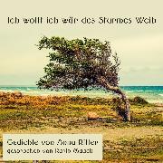 Cover-Bild zu Ich wollt ich wär des Sturmes Weib (Audio Download) von Ritter, Anna
