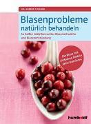 Cover-Bild zu Blasenprobleme natürlich behandeln von Flemmer, Dr. Andrea