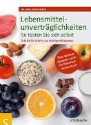 Cover-Bild zu Lebensmittelunverträglichkeiten So testen Sie sich selbst von Steeb, Dr. med. Sigrid