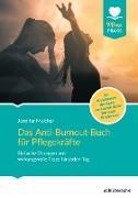 Cover-Bild zu Das Anti-Burnout-Buch für Pflegekräfte (eBook) von Melcher, Jennifer