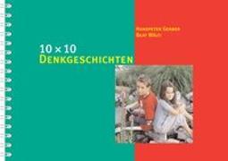 Cover-Bild zu 10 x 10 Denkgeschichten von Gerber, Hanspeter
