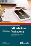 Cover-Bild zu Mitarbeiterbefragung - Praxis der Personalpsychologie von Müller, Karsten