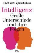 Cover-Bild zu Intelligenz - Große Unterschiede und ihre Folgen von Stern, Elsbeth
