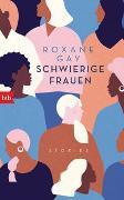 Cover-Bild zu Schwierige Frauen von Gay, Roxane