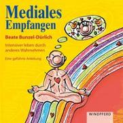 Cover-Bild zu Mediales Empfangen von Bunzel-Dürlich, Beate