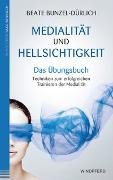 Cover-Bild zu Medialität und Hellsichtigkeit - Das Übungsbuch von Bunzel-Dürlich, Beate