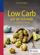 Cover-Bild zu Low Carb auf die Schnelle von Mengele, Jasmin