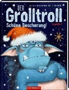 Cover-Bild zu Der Grolltroll - Schöne Bescherung! (Bd. 4) von van den Speulhof, Barbara