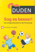 Cover-Bild zu Duden - Sag es besser! von Holzwarth-Raether, Ulrike