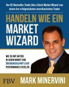 Cover-Bild zu Handeln wie ein Market Wizard (eBook) von Minervini, Mark