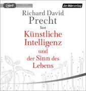 Cover-Bild zu Künstliche Intelligenz und der Sinn des Lebens von Precht, Richard David