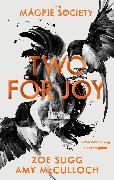 Cover-Bild zu Sugg, Zoe: The Magpie Society: Two for Joy