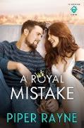 Cover-Bild zu A Royal Mistake (The Rooftop Crew, #2) (eBook) von Rayne, Piper
