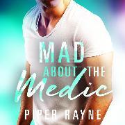 Cover-Bild zu Mad about the Medic (Audio Download) von Rayne, Piper