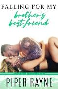 Cover-Bild zu Falling for my Brother's Best Friend (The Baileys, #4) (eBook) von Rayne, Piper