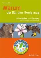 Cover-Bild zu Biologisches Wissen in Frage und Antwort. Warum der Bär den Honig mag von Bils, Werner