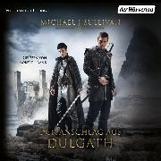 Cover-Bild zu Der Anschlag auf Dulgath (Audio Download) von Sullivan, Michael J.