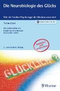 Cover-Bild zu Die Neurobiologie des Glücks (eBook) von Esch, Tobias